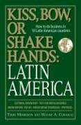 Kiss Bow Or Shake Hands Latin America  How to Do Business in 18 Latin American Countries
