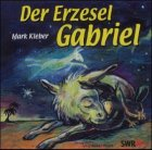 Der Erzesel Gabriel, 1 Audio-CD