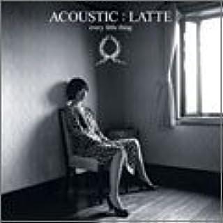 ACOUSTIC : LATTE (通常盤)