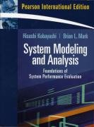 System Modeling and Analysis: Foundations of System Performance Evaluation: International Edition