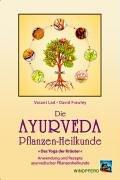 Die Ayurveda Pflanzen-Heilkunde