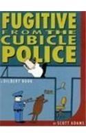 Dilbert: Fugitive from the Cubicle Police (A Dilbert Book) by Scott Adams (1998-09-18)
