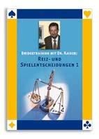 Bridgetraining mit Dr. Kaiser: Reiz- und Spielentscheidungen 1