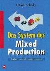 Das System der Mixed Production - Hitoshi Takeda