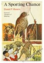 A sporting chance : unusual methods of hunting,