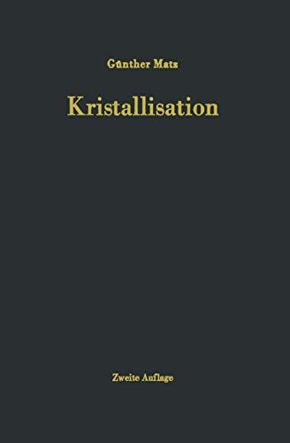 Kristallisation: Grundlagen und Technik