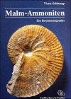 Malm-Ammoniten. Bestimmungsatlas der Gattungen und Untergattungen aus dem Oberjura Süddeutschlands, der Schweiz und angrenzender Gebiete