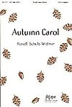 AUTUMN CAROL - Russell Schulz-Widmar - Choral - Sheet Music