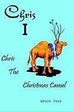 Chris I: Chris the Christmas Camel