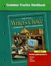 Writer's Choice Grammar Practice Workbook Grade 9