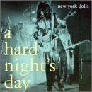 Hard Night's Day by New York Dolls (2000-08-29)