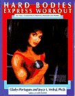 Hard Bodies Express Workout by Gladys Portugues (1988-01-01)