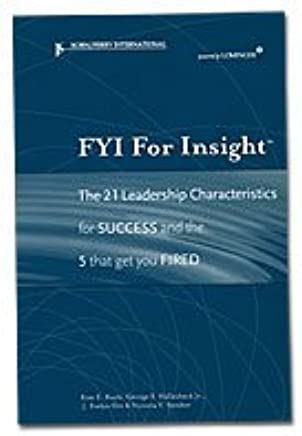 FYI For Insight The 21 Leadership Characteristics For