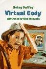 Virtual Cody by Besty Duffey (1997-06-26)