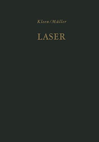 Laser (German Edition): Verstärkung durch induzierte Emission. Sender optischer Strahlung hoher Kohärenz und Leistungsdichte