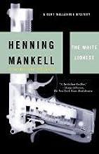 The White Lioness:; A Kurt Wallander Mystery [PB,2003]