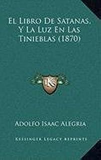 El Libro de Satanas, y La Luz En Las Tinieblas (1870)