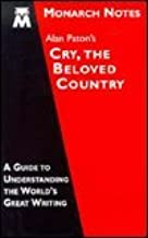 Alan Paton`s Cry, the beloved country (Monarch notes)