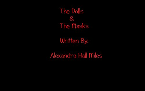 The Dolls & The Masks (English Edition)
