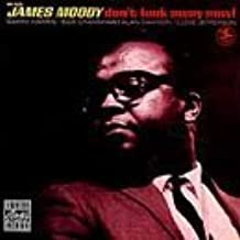 Don'T Look Away Now! by James Moody & The Swedish All-Stars (1997-05-03)