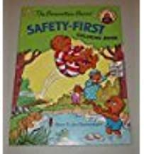 The Berenstain Bears: Safety-First, Coloring Book