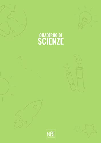 Quaderno di Scienze: a quadretti 5mm - perfetto come quaderno per scuola elementare e media - 120 pagine per durare tutto l'anno - formato A4