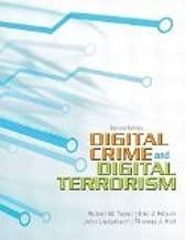 Digital Crime and Digital Terrorism, 2nd Edition 2nd Edition by Taylor, Robert W., Fritsch, Eric J., Liederbach, John R, Hol [Paperback]