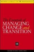 The Essentials Of Managing Change And Transition (Business Literacy for HR (Human Resources) Professionals)