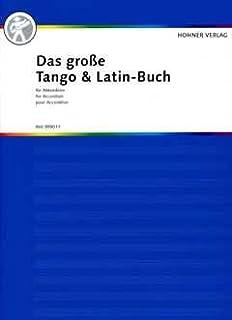HET GROTE TANGO + LATIN BACK - geregeld voor Accordeon [Noten / Sheetmusic]