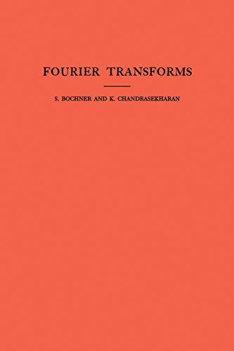 Fourier Transforms. (AM-19) (Annals of Mathematics Studies)