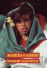 Madeira & Azoren - Silke von Bremen