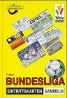 Welz Kataloge, Fußball-Bundesliga Eintrittskarten sammeln