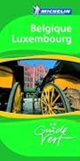 Belgique Luxembourg (Guides Verts) (French Edition)