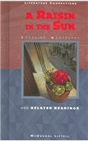 A Raisin In The Sun: And Related Readings