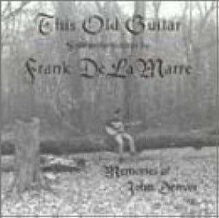 This Old Guitar - Memories of John Denver