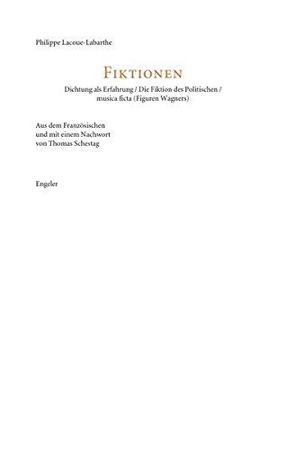Die Fiktion des Politischen: Dichtung als Erfahrung / musica ficta (Figuren Wagners)