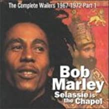 Selassie Is The Chapel: The Complete Bob Marley & The Wailers 1967-1972, Vol.1 part one