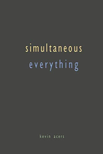 Simultaneous Everything
