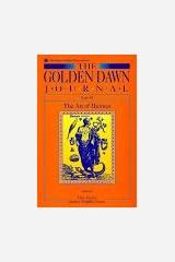 The Golden Dawn Journal : Book III : The Art Of Hermes Paperback