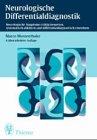 Neurologische Differentialdiagnostik - Syndrome und Leitsymptome - Marco Mumenthaler