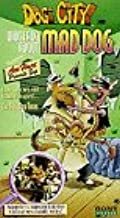 Dog City: Much Ado About Mad Dog [VHS]
