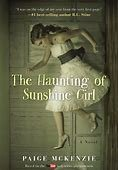 Paperback The Haunting of Sunshine Girl Book