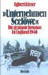 Unternehmen Seelöwe. Die geplante Invasion in England 1940.