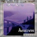 Soul of Gospel: Heaven