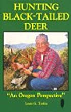 Best blacktail deer hunting books Reviews