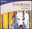 L'Oeil du loup - Gallimard - 29/09/2005