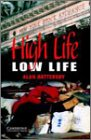 High Life, Low Life Level 4 (Cambridge English Readers)