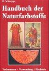 Handbuch der Naturfarbstoffe