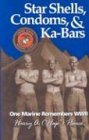 Star Shells, Condoms, & Ka-Bars