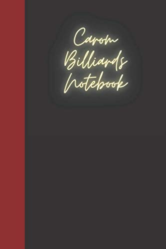 Carom Billiards Notebook: A notebook for you to celebrate your interests and put your thoughts to paper. Great gift for the Carom Billiards enthusiast.